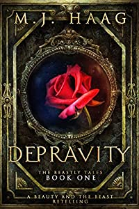 Depravity (Beastly Tales, #1)