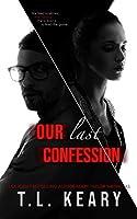 Our Last Confession