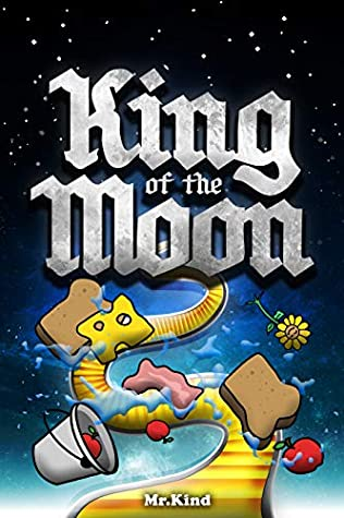 King of the Moon (Mr. Kind Stories #2)