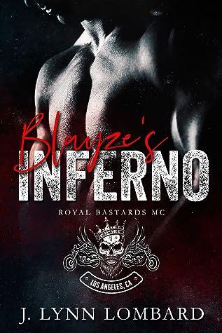 Blayze's Inferno (Royal Bastards MC)