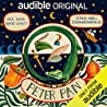 Peter Pan [Audible Drama]