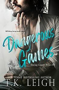 Dangerous Games (Dating Games #3)