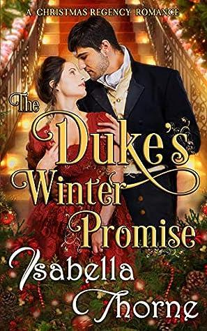 The Duke's Winter Promise: A Christmas Regency Romance
