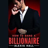 How to Bang a Billionaire (Arden St. Ives, #1)
