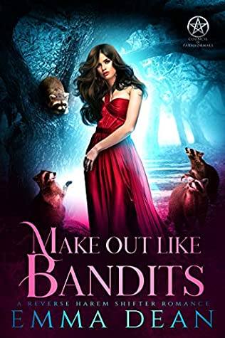Make Out Like Bandits by Emma  Dean