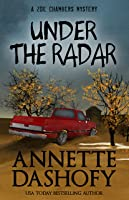 Under the Radar (A Zoe Chambers Mystery Book 9)
