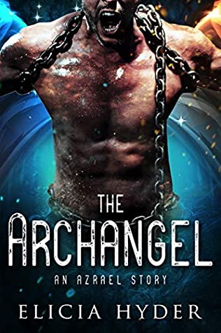 The Archangel: An Azrael Story (The Soul Summoner)