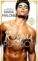 Royal Playboy (Playboy Royal, #1)