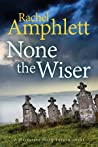 None the Wiser (Detective Mark Turpin #1)