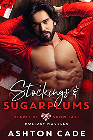 Stockings and Sugarplums (Hearts of Snow Lake)