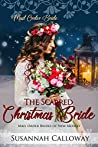 The Scarred Christmas Bride (Mail Order Brides of New Mexico, #2)
