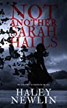 Not Another Sarah Halls : The Wicked Have No Empathy For The Pure