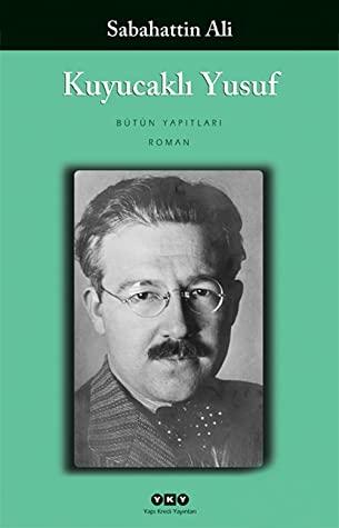 Kuyucaklı Yusuf by Sabahattin Ali