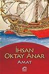 Amat by İhsan Oktay Anar