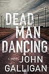 Dead Man Dancing: A Novel