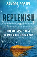 Replenish: The Virtuous Cycle of Water and Prosperity