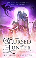 The Cursed Hunter (The Stolen Kingdom Series #3)