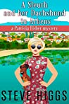 A Sleuth and her Dachshund in Athens: Patricia Fisher Mysteries (A Humorous Cruise Ship Cozy Mystery Book 8)