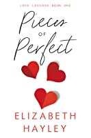 Pieces of Perfect: Love Lessons Book 1