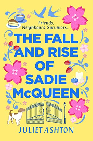 The Fall and Rise of Sadie McQueen by Juliet Ashton