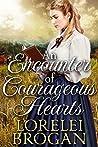 An Encounter of Courageous Hearts