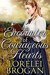 An Encounter of Courageous Hearts