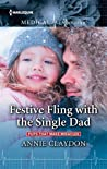 Festive Fling with the Single Dad (Pups that Make Miracles #2)