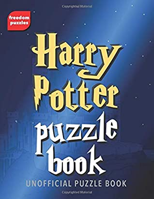 Harry Potter Puzzle Book: Solve over 100 puzzles using words from J.K Rowling's magical books and films including Hogwarts, the characters you love, spells and more in this unofficial collection of wizardly challenges