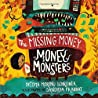 The Missing Money: Money Monsters