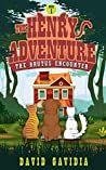 The Henry Adventure: The Brutus Encounter