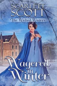 Wagered in Winter (The Wicked Winters, #5)