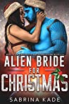 Alien Bride for Christmas: A Sci-Fi Alien Romance: Rebels of Sidyth Holiday Novella