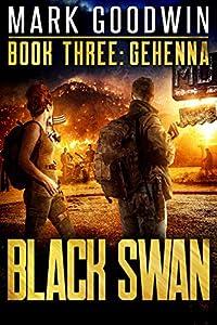 Gehenna: A Novel of America's Coming Financial Nightmare (Black Swan Book 3)