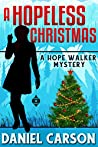 A Hopeless Christmas (A Hope Walker Mystery Book 5)