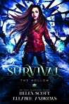 Survival (The Hollow, #1)