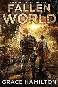 Fallen World (Surviving the End #2)