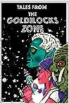 Tales from the Goldilocks Zone