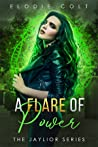 A Flare of Power (Jaylior, #2)