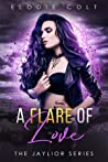 A Flare of Love (Jaylior, #4)