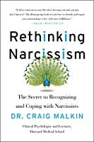 Rethinking Narcissism: The Bad—and Surprising Good—About Feeling Special