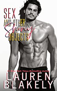 Sex and Other Shiny Objects (Boyfriend Material #2)