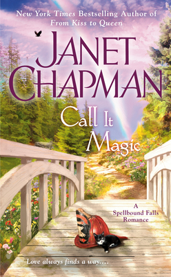 Call It Magic (Spellbound Falls #7)
