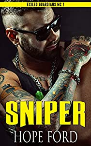 Sniper (Exiled Guardians MC, #1)
