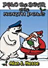 Polo the Bear at the North Pole