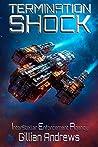 Termination Shock (Interstellar Enforcement Agency, #1)
