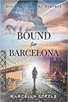 Bound for Barcelona (Breaking Free, The Journey)