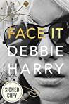 Face It AUTOGRAPHED / SIGNED EDITION