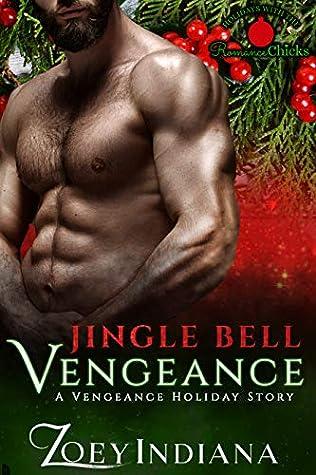 Jingle Bell Vengeance (Vengeance Holiday Stories #3)