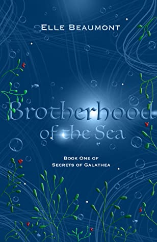 Brotherhood of the Sea by Elle Beaumont