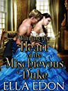 Winning the Heart of the Mischievous Duke: Historical Regency Romance Novel